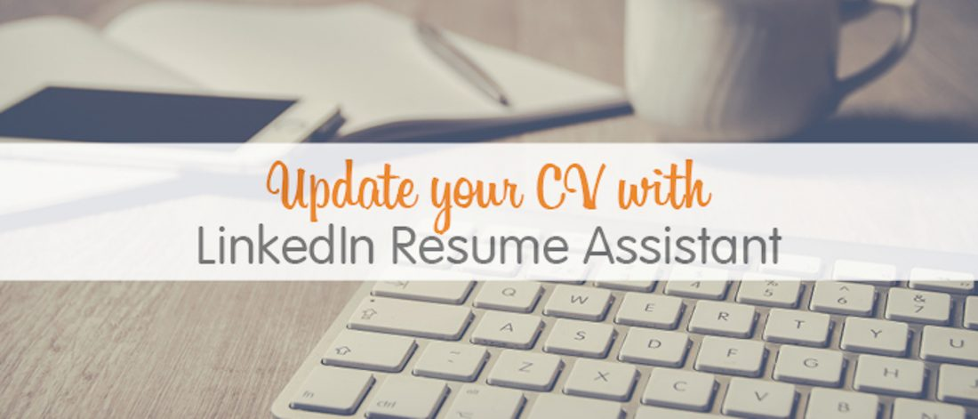 update your cv with linkedin resume assistant