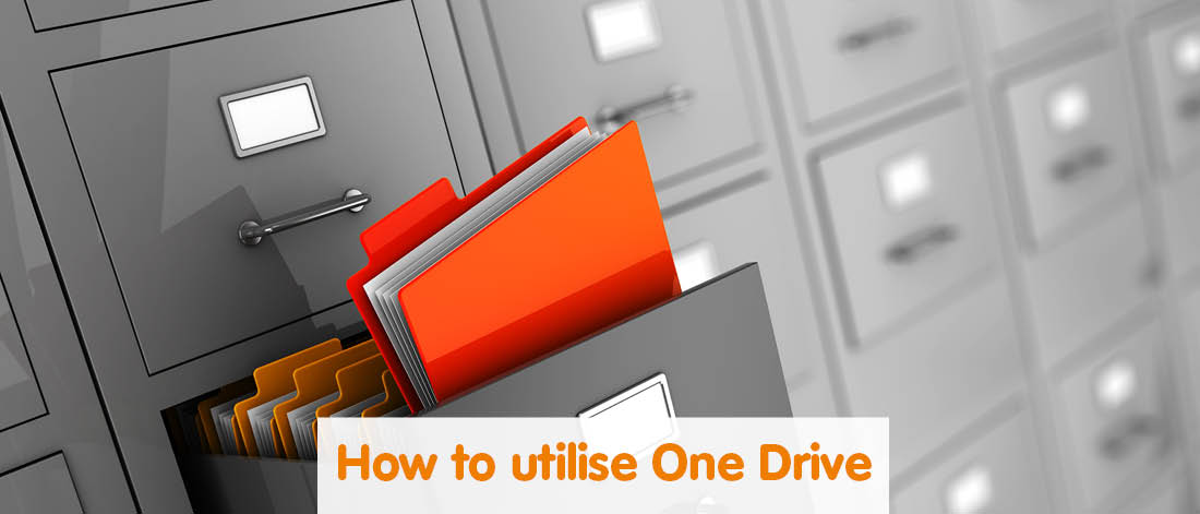 How to utilise One Drive